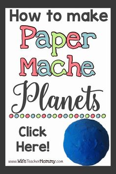 Teaching science? Looking for an earth day activity? Try making Paper Mache Planets! This step by step tutorial makes it super easy!