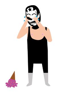 even luchadors cry whey they drop their ice cream.
