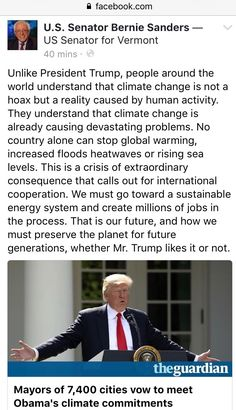 """Unlike President trump, people around the world understand the climate change is not a hoax, but a reality caused by human activity."" Bernie Sanders"