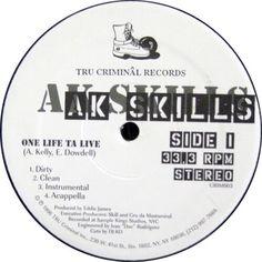 AK Skills - One Life Ta Live / East Ta West