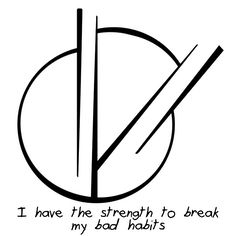 "Sigil Athenaeum - ""I have the strength to break my bad habits"" sigil..."