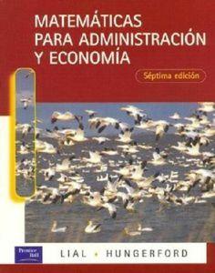 Matematicas Para Administracion y Economia 7th Ed (Spanish Edition) 9684443773