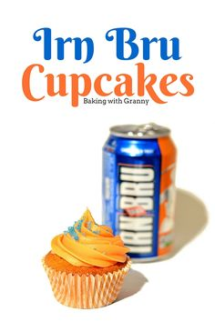 Quite possibly the most Phenomenal cupcakes you& ever tasted! These Irn Bru cupcakes are a little taste of Scotland in one wee cake. Baking Cupcakes, Cupcake Recipes, Baking Recipes, Cupcake Cakes, Dessert Recipes, Cup Cakes, Irn Bru Recipes, Scotland Food, Yummy Treats