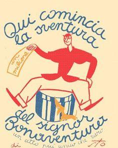 Il Signor Bonaventura by Sergio Tofano 1917 Vintage Labels, Vintage Cards, Vintage Images, Retro Vintage, Vintage Comics, Vintage Posters, Italian Posters, Flyer, Advertising Poster