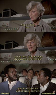 """Oh, stewardess. I speak jive."""