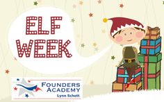Elf Week Day One Founders Academy brings you Five Days to Christmas Peace and Joy in your Homeschool