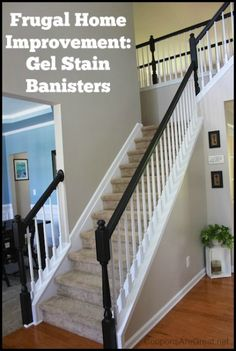 Updating your banisters with gel stain will give your house a huge facelift.  No sanded required!