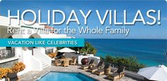 Take the entire family away for the holidays and stay in a luxury villa. Vacation in Barbados, St. John, St. Martin, Virgin Gorda, The Riviera Maya, or even Costa Rica. Villas can range in size from  2 to 12 bedrooms, fitting the needs of every conceivable vacationer from individual couples to larger groups. Villas are often large enough to accommodate more than one family and therefore provide space so parents and children can spread out to play.