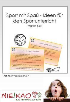 Sport mit Spaß - Ideen für den Sportunterricht Pe Games, Games For Kids, Vs Sport, School Sports, Primary School, Teacher, Gym, Education, Fitness