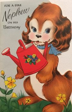A personal favorite from my Etsy shop https://www.etsy.com/listing/483951000/vintage-birthday-card-nephew-cocker