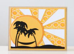 """handmade card ... beach theme ... black silhouette of palm trees with hammock and sand dune lines ... giant sun with yellow rays of patterned paper filling the card ... luv the """"face"""" I see on the sun with smile and bushy eyebrows ... fun card!!"""