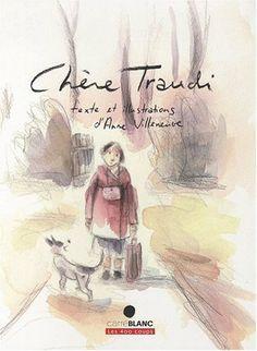 Chère Traudi / Anne Villeneuve. (2009)