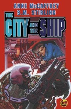 Brain and Brawn Ships The City and The Ship (collective work) by Anne McCaffrey (Author), S. M. Stirling
