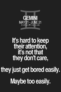 """the reason ADD is a """"thing""""! People are born as Gemini's!"""