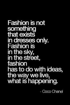 Fashion is everywhere and everyone - so we should all think about the ethics and sustainability of fashion because it's not only the garments we are using and abusing...its everything
