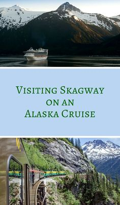 The best things to do when visiting Skagway on an Alaska cruise, including the Klondike Gold Rush National Park and the White Pass & Yukon Railway.