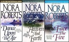The Three Sister Trilogy by Nora Roberts - Romance novels about witches,  magic and an age old curse.  I loved this series.
