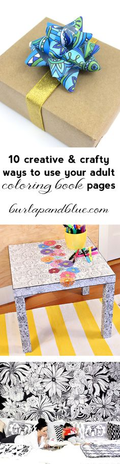 Go beyond the book! 10 creative and crafty ways to use you adult coloring book pages.