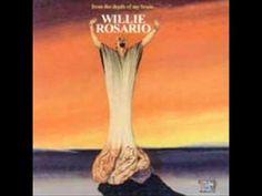 Willie Rosario   Llorare
