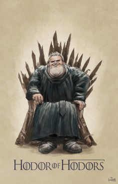 king hodor fan art, who wouldn't love to see hod or on the iron throne? Game of thrones