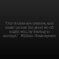 #motivation #lifequotes #quotes #life #inspiration #shakespeare #believe