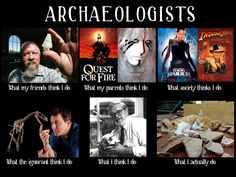 haha this is spot on.buuuuut I like to think I am doing what Indy and Lara do… Ancient Art, Ancient History, Archaeological Discoveries, College Courses, Cultural Diversity, Indiana Jones, World History, Anthropology, Archaeology