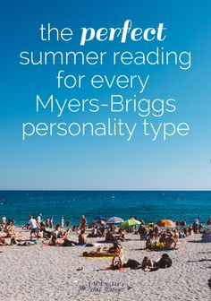 I've chosen a great summer read that features a protagonist representing each of the 16 Myers-Briggs personality types.