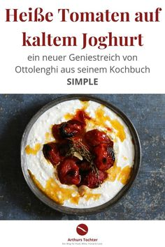 Ottolenghi: recipe for hot tomatoes on cold yoghurt - so easy, so delicious! { - A great, quick, simple, vegetarian recipe from Ottolenghi: hot tomatoes from the oven (confit) on i - Dinner Party Recipes, Vegetarian Recipes Dinner, Italian Dishes, Italian Recipes, Ottolenghi Recipes, Vegetarian Main Course, Types Of Sandwiches, Cooking On The Grill, Few Ingredients