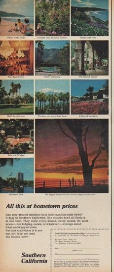 """1967 SOUTHERN CALIFORNIA vintage print advertisement """"All this at hometown prices"""" ~ Southern California travel ad -- Can year-around sunshine help hold vacation costs down? It does in Southern California. ~"""