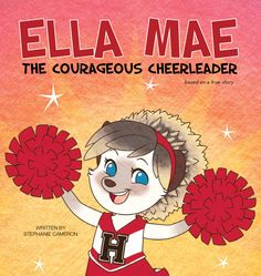 18 Anti Bullying Ella Mae The Courageous Cheerleader Children S Book Ideas Anti Bullying Bullying Faith In God