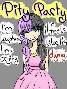 Pity party by Melanie Martinez (made by Kiara Gutierrez or tickle me emo)