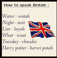 Tips to have a British Accent. English Vocabulary Words, Learn English Words, English Idioms, English Phrases, English Lessons, Slang English, British And American Words, British Slang Words, Sms Language