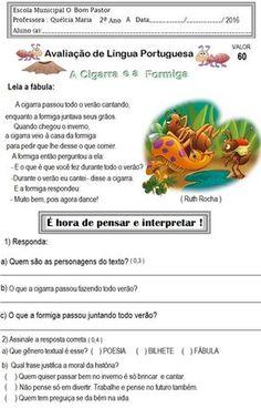 Atividades do Pnaic para alfabetização. Atividades do Pnaic para segundo ano. Interpretação de texto A cigarra e a Formiga. Avaliação de língua portuguesa para segundo ano.