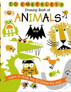 Ed Emberley's Drawing Book of Animals (Ed Emberley's Drawing Book)
