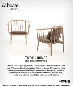 Tivoli lounge | Design Mikko Laakkonen. www.labbateitalia.it Lounge Design, Scandinavian Design, Innovation, Chair, News, Wood, Furniture, Collection, Home Decor