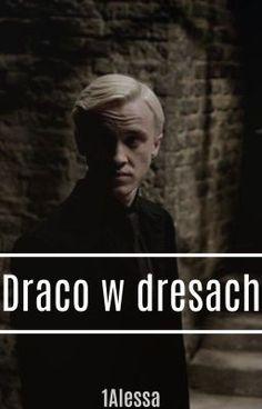 """Powinieneś przeczytać """" Draco w dresach """"na #Wattpad. #fanfiction"""
