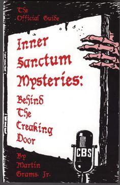 Old Time Radio Programs   Inner Sanctum Mysteries Thriller A popular old-time radio program that ...