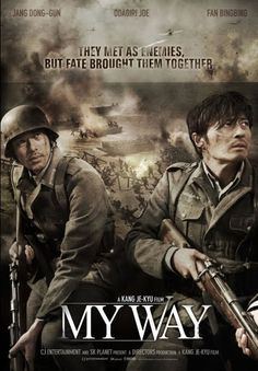 War movie between 2 rivals trying to survive together throughout the wars. #MyWay 2011.