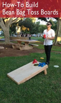 Bean bag toss is a great game that can be played by all ages and the boards can be built in a couple of hours.