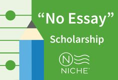 """""""No Essay"""" Scholarship is open to all high school, college, and adult students. #collegescholarship"""