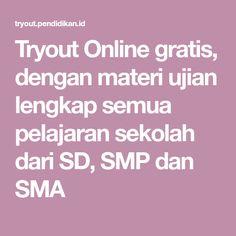 Tryout Online gratis, dengan materi ujian lengkap semua pelajaran sekolah dari SD, SMP dan SMA Mata, Online Gratis, Limo