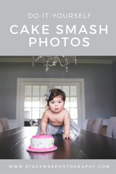 Do it yourself cake smash photos. First birthday cake smash photos you can take at home. www.stacymaephotography.com