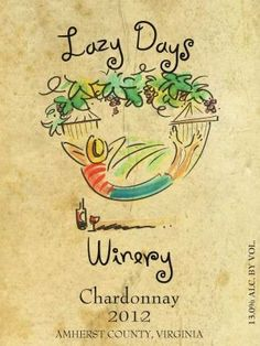 Vines and Wines: Lazy Days Winery