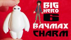 Baymax Charm ❤ - Big Hero 6 [Polymer Clay Tutorial]