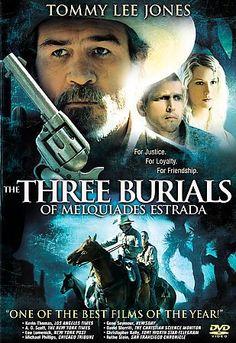 The Three burials of Melquiades Estrada http://library.sjeccd.edu/record=b1139226~S3