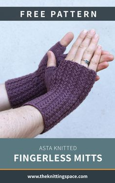 Keep your wrists warm in these Asta knitted fingerless mitts. These knitted mitts will keep you extra warm and comfy during cold days. FREE pattern here … Fall Knitting Patterns, Knitted Mittens Pattern, Fingerless Gloves Crochet Pattern, Easy Knitting Projects, Fingerless Gloves Knitted, Knitting Kits, Free Knitting, Loom Patterns, Loom Knitting