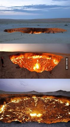Derweze, also known as the door to hell, is a 70 meter wide hole in the middle of the Karakum desert. The hole was formed in 1971 when a team of soviet geologists had their drilling rig collapse when they hit a cavern filled with natural gas. In an attempt to avoid poisonous discharge, they decided to burn it off, thinking that the gas would be depleted in only a few days. Derweze is still burning today - TURKMENISTAN