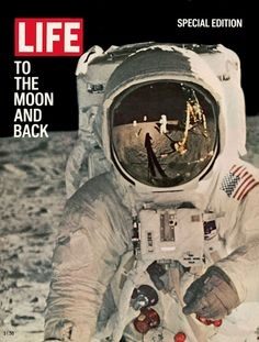 """Vintage Life Magazine - Special Edition """"To The Moon and Back"""" - August 1969 - Moon Landing - Souvenir . I remember being sent home from school so we could watch the moon landing on TV."""