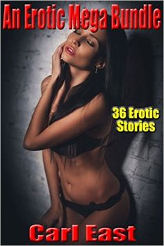 An Erotic Mega Bundle - Kindle edition by Carl East. Literature & Fiction Kindle eBooks @ Amazon.com.