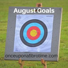 August goals (And july apologies)